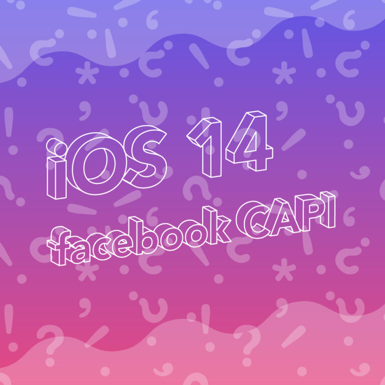iOS14 and Facebook CAPI